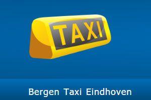 Taxi - Bergen Taxi Eindhoven in Eindhoven - Noord-Brabant